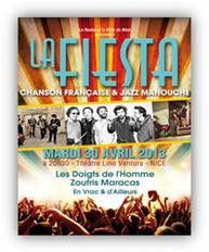 Festival La Fiesta. Chanson française et Jazz Manouche, Théâtre Lino Ventura, Nice, 30 avril 2013