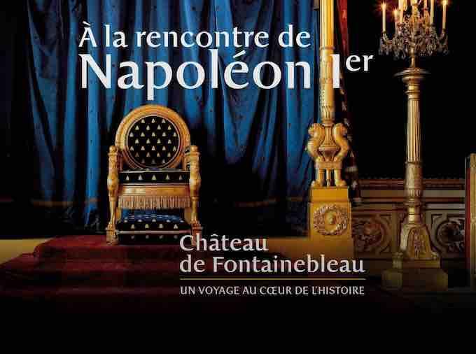 Fontainebleau, «Napoléon 2021 : sur les traces de l'Empereur en Seine-et-Marne», à partir de mai 2021
