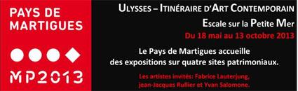 Marseille-Provence 2013. Itinéraire d'Art Contemporain Escale sur la Petite Mer – Pays de Martigues du 18 mai au 13 octobre 2013