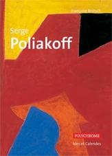 Serge Poliakoff, de Françoise Brütsch. Éditions Ides et Calendes