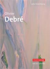 Olivier Debré, de Lydia Harambourg, Éditions Ides et Calendes