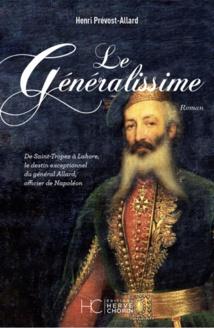 Le Généralissime, de Henri Prévost-Allard, Éditions Hervé Chopin