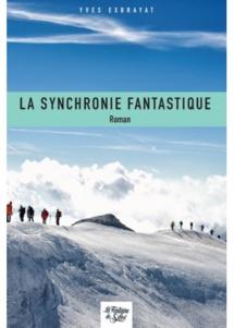 La Synchronie Fantastique de Yves Exbrayat, Ed. La Fontaine de Siloé