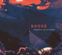 Sortie de l'album Rouge. Derrière Les Paupières, label Laborie Jazz