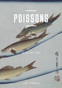 Poissons. Au fil de l'eau, de Corinne Le Bitouzé, BNF Editions, collection « L'Œil curieux »