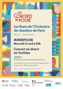 Concerts de Poche - l'Orchestre de chambre de Paris, live le mercredi 14 Avril à 20h en direct