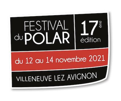 Le Festival du Polar revient pour sa 17e édition du 12 au 14 novembre 2021 ! Appel à candidature