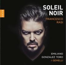 Emiliano Gonzalez Toro, Soleil Noir, Francesco Rasi, Naïve