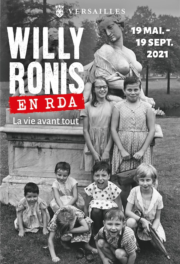 Versailles, Espace Richaud: exposition «WillyRonis en RDA. La vie avant tout», du 19 mai au 19 septembre2021