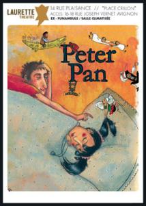 Avignon Off. « Peter Pan » de J.M. Barrie, Laurette Théâtre Avignon. Du 5 au 31 Juillet 2013. Tous les jours à 10h