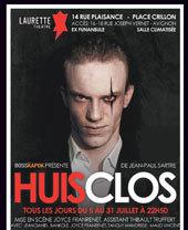 Avignon Off. « Huis Clos » de Jean-Paul Sartre. Laurette Théâtre Avignon. Du 5 au 31 Juillet 2013. Tous les jours à 22h50