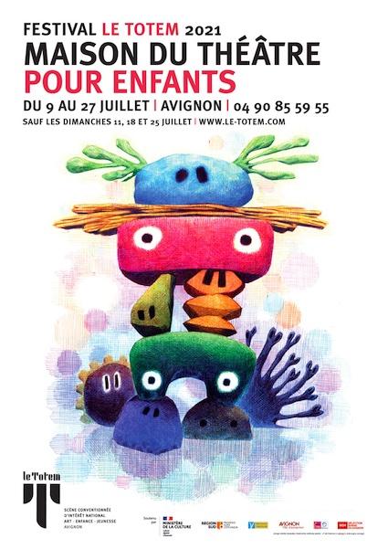 Avignon. Festival Le Totem, Maison du théâtre pour enfants du 9 au 27 juillet 2021