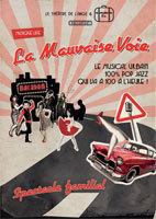 Festival Avignon Off, La Mauvaise Voie, Théâtre de L'Ange du 6 au 31 Juillet 2013 à 19h00