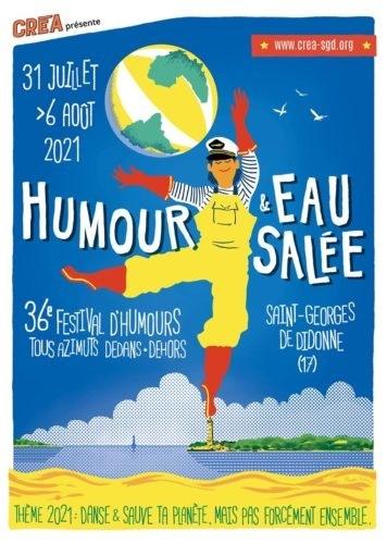 St Georges de Didonne (17). Festival Humour et Eau Salée - Festival d'humours tous azimuts. Du 31 Juillet au 6 Août 21