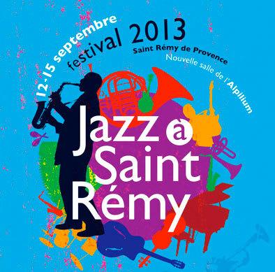festival Jazz à Saint-Rémy du 12 au 15 septembre 2013