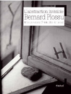 L'abstraction invisible, Bernard Plossu, Entretien avec Christophe Berthoud, Collection « L'Écriture photographique »