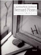 L'abstraction invisible, Bernard Plossu, Entretien avec Christophe Berthoud, Collection « L'Écriture photographique »