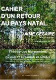 Cahier d'un retour au pays natal d'Aimé Césaire, théâtre des Marronniers, Lyon, du 17 au 26 octobre 2013
