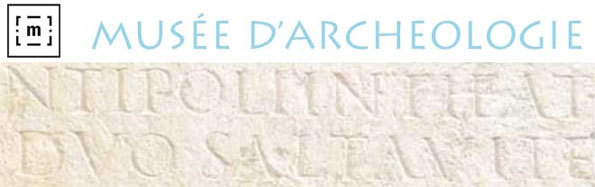 Aux Origines d'Antibes. Antiquité et Haut Moyen Âge, exposition à l'occasion du cinquantième anniversaire du musée d'Archéologie du 12 octobre 2013 au 16 février 2014