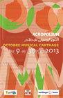 20e édition de l'Octobre Musical de Carthage (Tunisie) à l'Acropolium du 9 au 30 octobre 2013