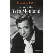 Emmanuel Bonini nous livre «Le Véritable Yves Montand»