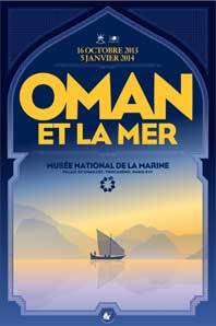 Oman et la mer, au Palais de Chaillot à Paris, 16 octobre 2013 au 5 janvier 2014