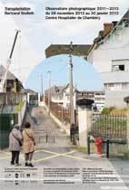Bertrand Stofleth – Transplantation. Double exposition Centre hospitalier de Chambéry et Centre d'interprétation de l'architecture et du patrimoine de Chambéry, du 26 novembre 2013 au 30 janvier 2014