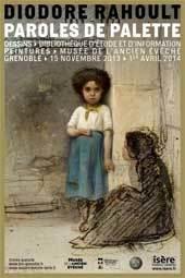 Paroles de palette. Diodore Rahoult (1819-1874). Dessins, Bibliothèque d'étude et d'information Peintures, Musée de l'Ancien Évêché, Grenoble, du 15 novembre 2013 au 1er avril 2014