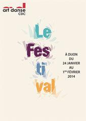 Festival Art Danse du 24 janvier au 1er février 2014 à Dijon