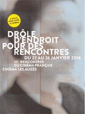 Drôle d'endroit pour des Rencontres au cinéma Les Alizés à Bron, du 22 au 26 janvier 2014