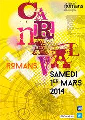18e Carnaval de Romans, 1er mars 2014 : Un carnaval... qui roule !
