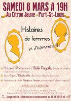 Histoires de femmes et d'hommes le 8 mars 2014 à 19h au Citron Jaune, Port Saint Louis