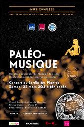 Musicomusée « Paléomusique » le 22 mars 2014 : une première mondiale depuis la préhistoire ! au Grand Amphithéâtre du Muséum national d'Histoire naturelle, Paris