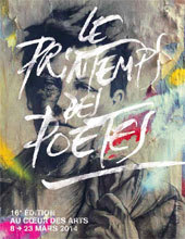 La 16e édition du Printemps des Poètes se déroulera en Pays de Grasse du 8 au 23 mars 2014, sur le thème « Au coeur des arts ».
