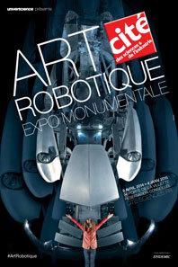 Art robotique : une exposition MONUMENTALE du 8 avril 2014 au 4 janvier 2015 à la Cité des sciences et de l'industrie