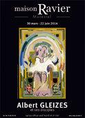 Albert Gleizes et ses disciples, Maison Ravier, Morestel, du 30 mars au 22 juin