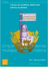 Sapristi ! Festival jeune public du 23 au 26 avril 2014, Château des Adhémar, Montélimar Château de Grignan