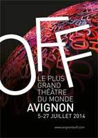"""Ticket'OFF"" : service de vente de billets des spectacles du Festival d'Avignon OFF !"