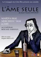 L'Ame seule, mise en scène Brigitte Mselatti, Mouans-Sartoux, 6 et 7 mai 2014 - 21h