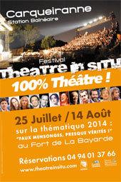 """Festival """"Théâtre In Situ"""" 2014 au Fort de la Bayarde à Carqueiranne du 25 juillet au 14 août 2014"""