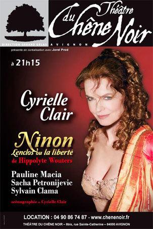 Ninon, Lenclos ou la liberté de Hippolyte Wouters, Théâtre du Chêne Noir, Avignon 0ff, du 5 au 27 juillet 2014