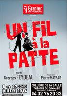 Un fil à la patte, d'après Feydeau, collège de la Salle, Avignon Off, du 5 au 27 juillet 2014