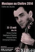 Musique au Cloître, Cloître des Jésuites, Nîmes, les 22 et 23 août 2014