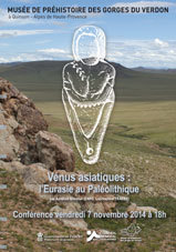 Conférence : Vénus asiatique: l'Eurasie au Paléolithique, musée de Quinson, le 7 novembre 2014