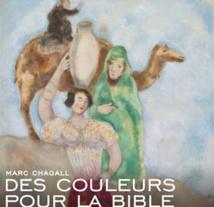 Marc Chagall, des couleurs pour la bible, Musée National Marc Chagall, Nice, du 29 novembre 2014 au 9 mars 2015