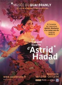 Vivir Muriendo / Le cabaret bizarre d'Astrid Hadad pour Noël au musée du quai Branly les 19, 20 & 21 décembre 2014 au théâtre Claude Lévi-Strauss