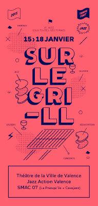 Sur le grill, un temps fort jazz en Drôme-Ardèche du 15 au 18 janvier 2015