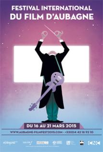 Festival international du film d'Aubagne du 16 au 21 mars 2015