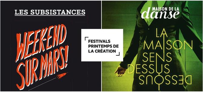 Les Subsistances et La Maison de la Danse, à Lyon, présentent deux festivals Printemps de la Création en mars 2015