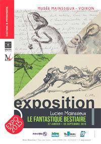 Le fantastique bestiaire de Lucien Mainssieux, Musée Mainssieux, Voiron, jusqu'au 30 septembre 2015
